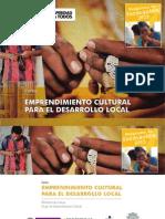 6. MINCULTURA Emprendimiento Cultural Para El Desarrollo Local