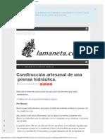 Construcción Artesanal de Una Prensa Hidráulica. _ Lamaneta