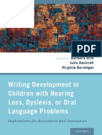 Barbara Arfe, Julie Dockrell, Virginia Berninger-Writing Development in Children With Hearing Loss, Dyslexia, Or Oral Language Problems_ Implications for Assessment and Instruction-Oxford University P
