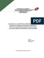 Evaluacion de la Gestion Publica orientada a la eficacia y eficiencia en el manejo de los recursos financieros a traves de la participacion cuidadana