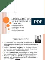 Legislación Educativa Durante La Primera República