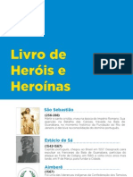 Livro de Heróis e Heroínas Da Cidade