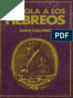 Juan Calvino-La Epístola del Apostol Pablo a los Hebreos-Subcomision Literatura Cristiana (1977).pdf