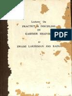 Lecture on Practice and Discipline in Kashmir Shaivism 1982 - Swami Lakshman Joo Raina