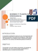 Bombas y Planta de Emeregencia!