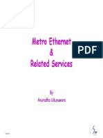 Metro Ethernet and Related Services
