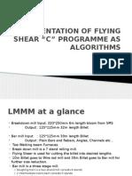 Representation of Flying Shear