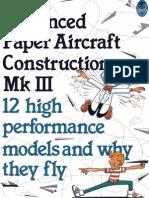 Advanced Paper Aircraft Construction Vol 3