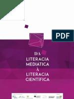 Da Literacia Mediática à Literacia Científica Francisco Javier Cervigon Ruckauer