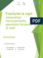 1. Fracturi La Copil - Generalitati