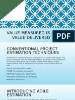 Value Measured is Value Delivered