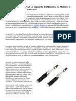 4 Ragioni For each Cui La Sigaretta Elettronica Fa Male… E Non Aiuta Affatto A Smettere