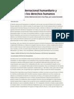Derecho Internacional Humanitario y Derecho de Los Derechos Humanos