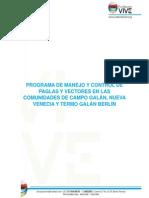 Programa de Manejo y Control de Paglas y Vectores en Las Comunidades de Campo Galán