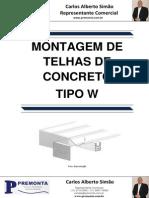 Montagem de Telhas de Concreto Tipo W