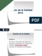 Gestion de La Calidad Unidad 1 Parte 1JCV 2015