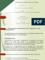 PROPIEDADES IMPORTANTES DEL CONCRETO Y SUS COMPONENTES
