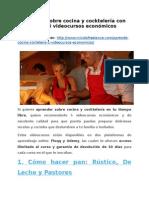 Aprende sobre cocina y cocktelería con estos 5 videocursos económicos