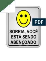 Sorria, Voce Esta Sendo Abençoado!