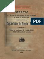 Decreto J.1. N° 230 de 15 de Febrero de 1916 que refunde las Leyes N° 3029 i 3045 sobre la creación de la Caja de Retiro del Ejército i Armada. (1916)