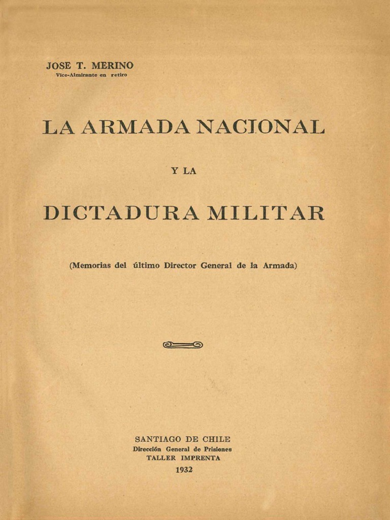 La Armada Nacional y La Dictadura Militar (Memorias Del Último ...