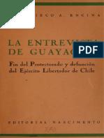 La Entrevista de Guayaquil. Fin Del Protectorado y Defunción Del Ejército Libertador de Chile. (1953)