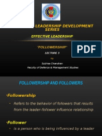 Effective Leadership Lec 3 - Followership