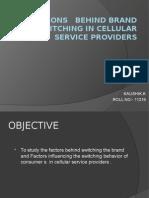 factorsbehindbrandswitchingintelecomindustryin-130715021150-phpapp01