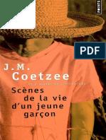 JM Coetzee - Scènes de La Vie d′Un Jeune Garçon