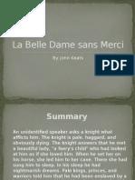 La Belle Dame Sans Merci