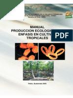 Produccion Ecologica Cultivos Tropicales