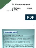 Berbagai Dokumen Impor Ketentuan Mengisi Pib