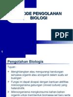 Bahan 5. Metode Pengolahan Air Limbah Secara Biologi Fakultas Teknik Jurusan Teknik Sipil Prodi Teknik Lingkungan Universitas Tanjungpura Pontianak