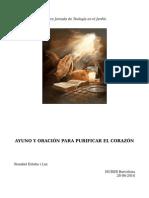 Charla Sobre El Ayuno y La Oración Como Purificación Del Corazón.
