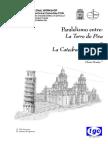 Paralelismo Torre Pisa y Catedral de México.