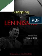 Trotskismo o Leninismo Harpal Brar