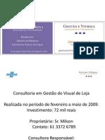 Consultoria Gestão do Visual de Loja - J.Lima 2009