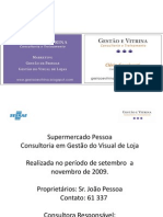 Supermercado Pessoa - Consultoria Gestão do Visual de Loja - fotos reforma - nov09