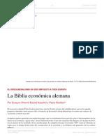 François Denord Rachel Knaebel y Pierre Rimbert. La Biblia Económica Alemana. Edición Nro 194. Agosto 2015
