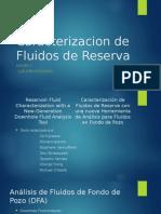 Caracterizacion de Fluidos de Reserva