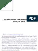 Selección de Cuentos de Autores Guatemaltecos