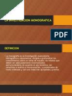 La Investigacion Monografica