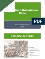 El Periodo Colonial en Chile [Modo de Compatibilidad] (1)