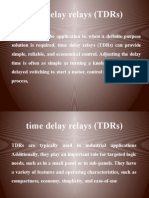 Time Delay Relays (TDRs)