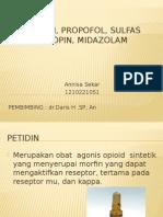 Petidin, Propofol, Sulfas Atropin, Midazolam