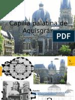 iglesia palatina de aquisgran ppt.pptx