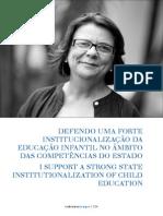 DEFENDO UMA FORTE INSTITUCIONALIZAÇÃO DA EDUCAÇÃO INFANTIL NO ÂMBITO DAS COMPETÊNCIAS DO ESTADO