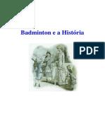 Badminton e a Historia