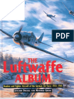Aviation] the Luftwaffe Album, Fighters & Bombers of the Ge