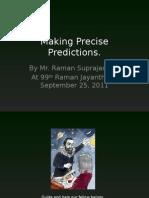 makingprecisepredictions-110925102058-phpapp01